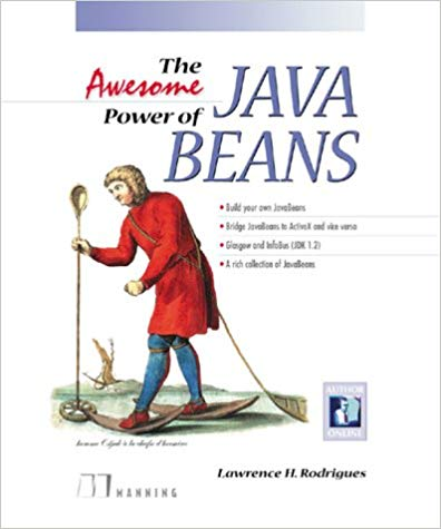 The Awesome Power of Java Beans